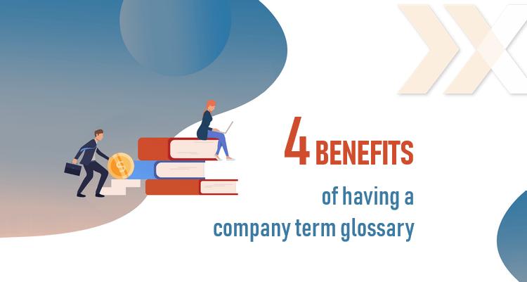 benefits of having a company glossary