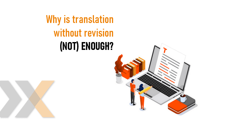 Translation with or without revision